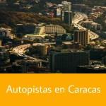 Autopistas en Caracas