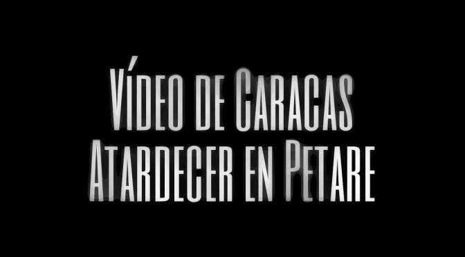 Vídeo de Caracas atardecer en Petare