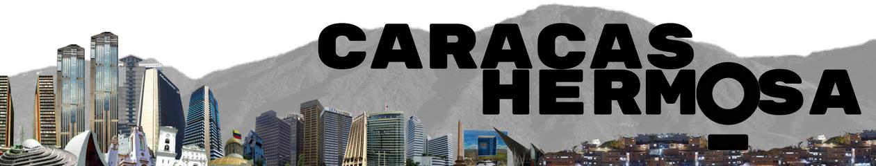 Caracas Hermosa